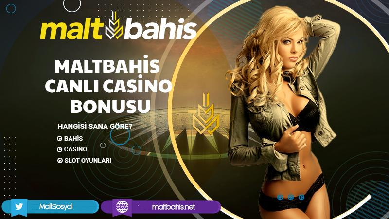 Maltbahis Canlı Casino Bonusu