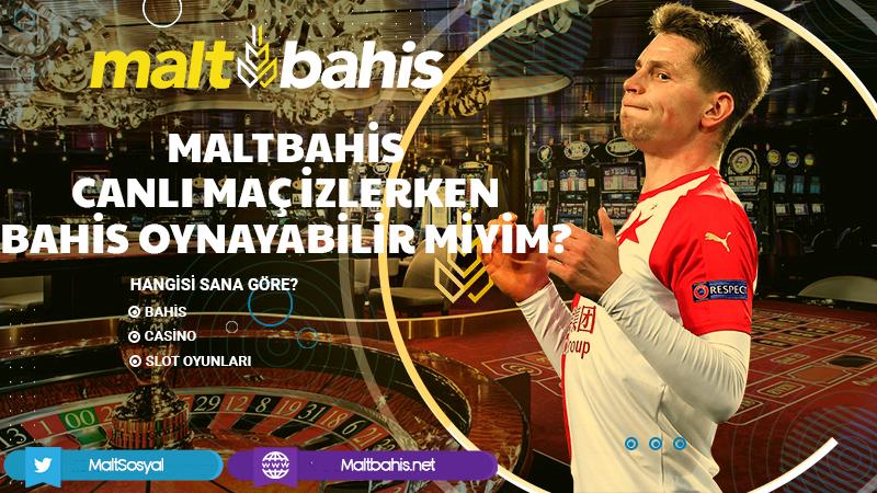 Maltbahis Canlı Maç İzlerken Bahis Oynayabilir Miyim