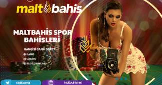 Maltbahis Spor Bahisleri