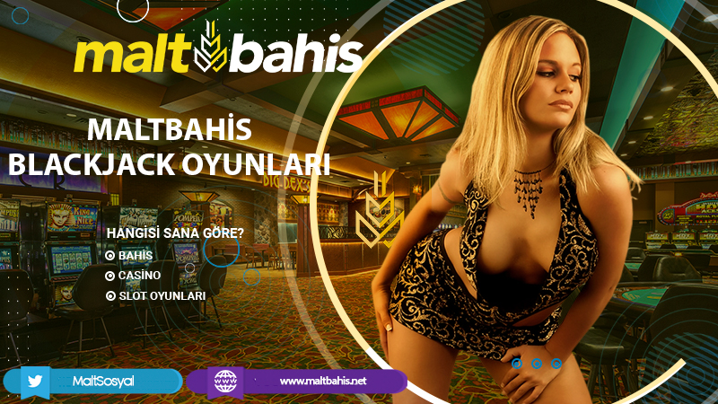 Maltbahis Blackjack oyunları